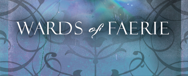 The Dark Legacy of Shannara: Wards of Faerie