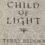 Author Blurbs: Child of Light
